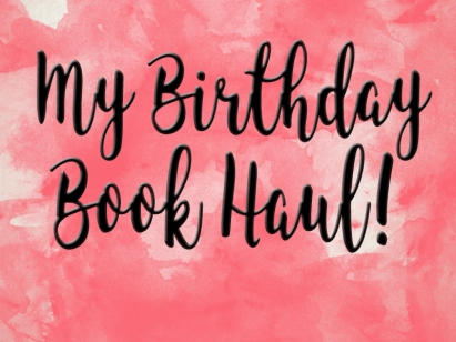 birthday book haul